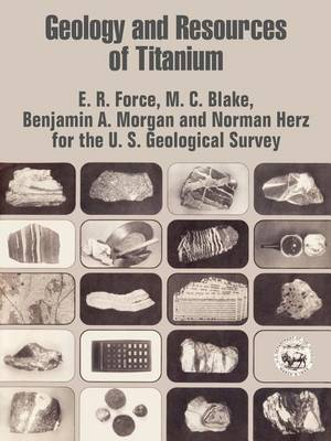 Geology and Resources of Titanium (Paperback)