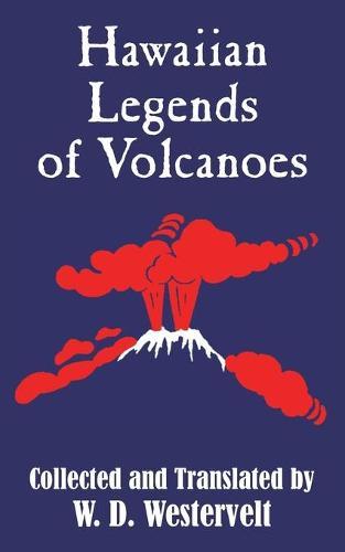 Hawaiian Legends of Volcanoes (Paperback)