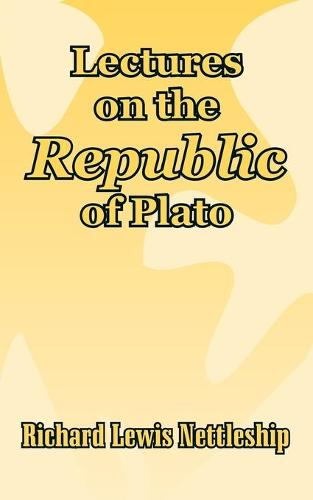 Lectures on the Republic of Plato (Paperback)
