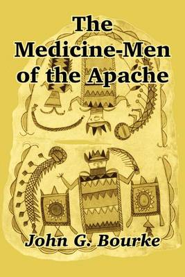 The Medicine-Men of the Apache (Paperback)