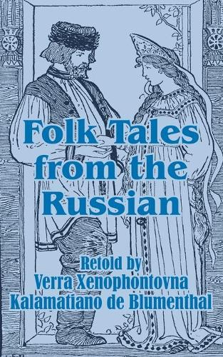 Folk Tales from the Russian (Paperback)