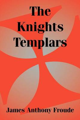 The Knights Templars (Paperback)