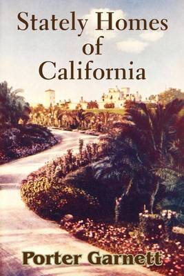 Stately Homes of California (Paperback)