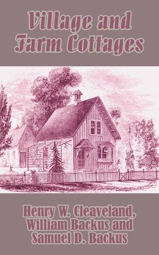 Village and Farm Cottages (Paperback)