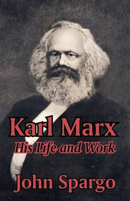 Karl Marx: His Life and Work (Paperback)
