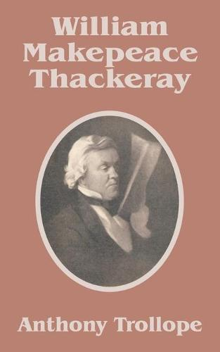 William Makepeace Thackeray (Paperback)