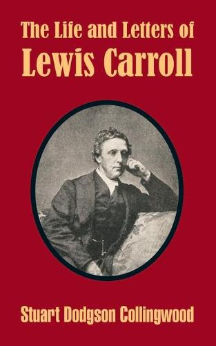 The Life and Letters of Lewis Carroll (Paperback)