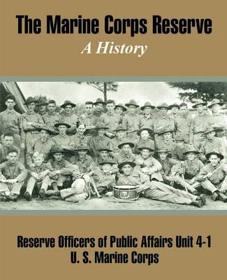 The Marine Corps Reserve: A History (Paperback)
