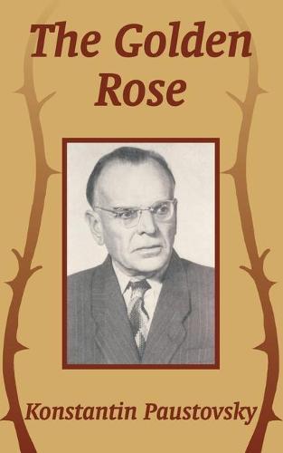 The Golden Rose (Paperback)