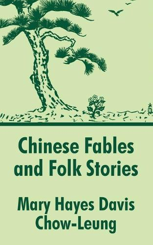 Chinese Fables and Folk Stories (Paperback)
