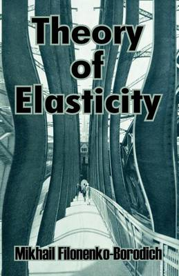Theory of Elasticity (Paperback)