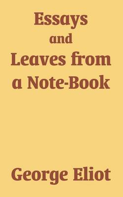 Essays and Leaves from a Note-Book (Paperback)