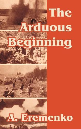 The Arduous Beginning (Paperback)