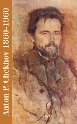 Anton P. Chekhov: 1860-1960 (Paperback)
