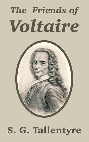 The Friends of Voltaire (Paperback)