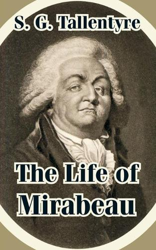 The Life of Mirabeau (Paperback)