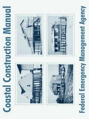 Coastal Construction Manual (Paperback)