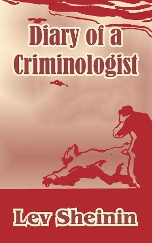 Diary of a Criminologist (Paperback)