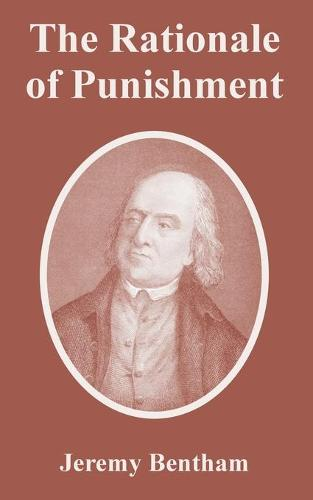 The Rationale of Punishment (Paperback)