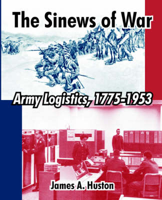 The Sinews of War: Army Logistics, 1775-1953 (Paperback)
