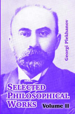 Selected Philosophical Works: Volume II (Paperback)