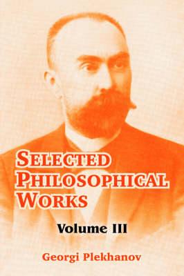 Selected Philosophical Works: Volume III (Paperback)
