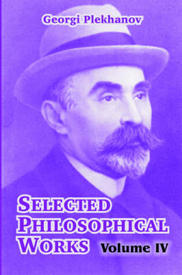 Selected Philosophical Works: Volume IV (Paperback)