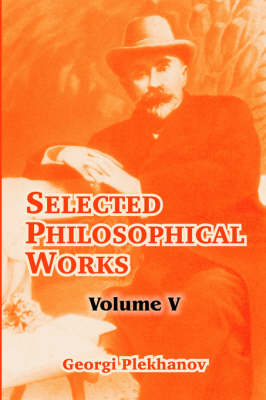 Selected Philosophical Works: Volume V (Paperback)