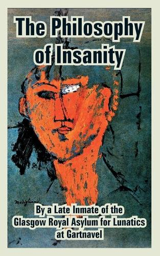 The Philosophy of Insanity (Paperback)