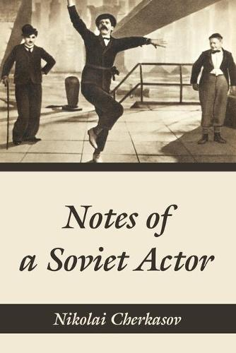 Notes of a Soviet Actor (Paperback)