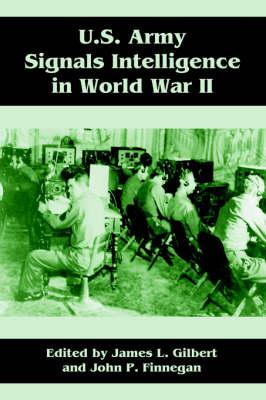 U.S. Army Signals Intelligence in World War II (Paperback)