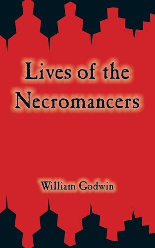 Lives of the Necromancers (Paperback)