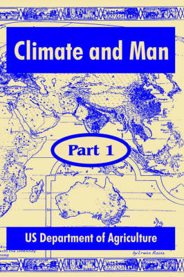 Climate and Man: Part One (Paperback)