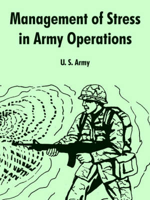 Management of Stress in Army Operations (Paperback)