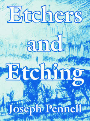 Etchers and Etching (Paperback)