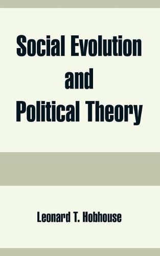 Social Evolution and Political Theory (Paperback)