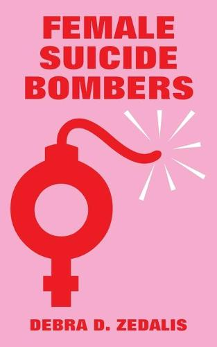 Female Suicide Bombers (Paperback)