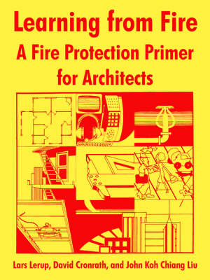 Learning from Fire: A Fire Protection Primer for Architects (Paperback)