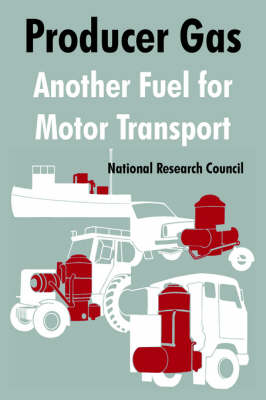 Producer Gas: Another Fuel for Motor Transport (Paperback)