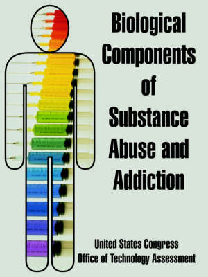 Biological Components of Substance Abuse and Addiction (Paperback)