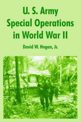 U. S. Army Special Operations in World War II (Paperback)