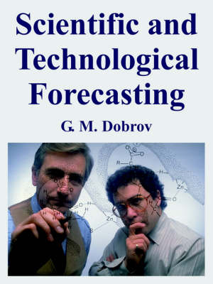 Scientific and Technological Forecasting (Paperback)