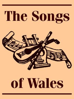 The Songs of Wales (Paperback)