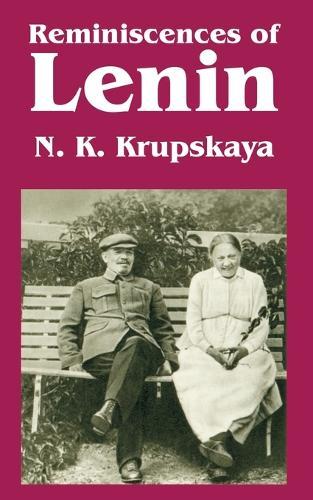 Reminiscences of Lenin (Paperback)