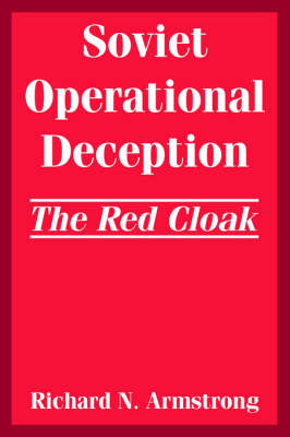 Soviet Operational Deception: The Red Cloak (Paperback)