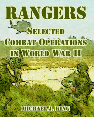 Rangers: Selected Combat Operations in World War II (Paperback)