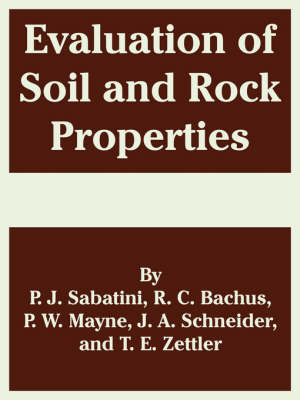 Evaluation of Soil and Rock Properties (Paperback)