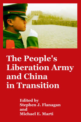 The People's Liberation Army and China in Transition (Paperback)