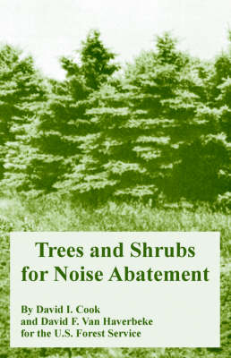 Trees and Shrubs for Noise Abatement (Paperback)