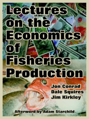 Lectures on the Economics of Fisheries Production (Paperback)